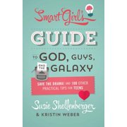 The Smart Girl's Guide to God, Guys, and the Galaxy - eBook