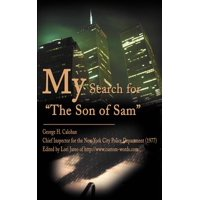 """My Search for """"The Son of Sam"""""""