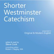 Shorter Westminster Catechism - Audiobook