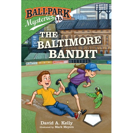 The Baltimore Bandit (Paperback) (Baltimore House)