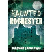 Haunted Rochester - eBook