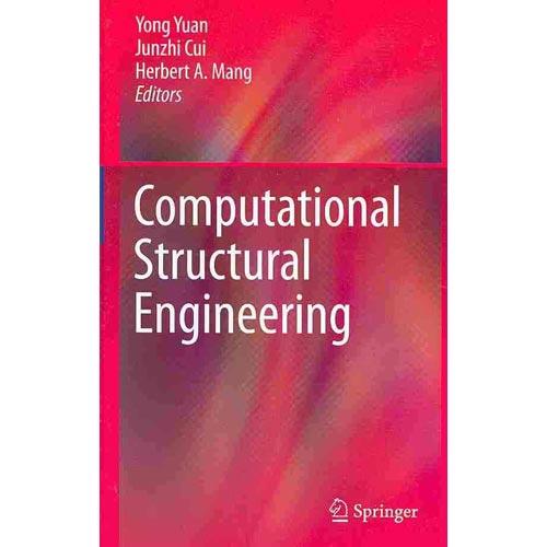 Computational Structural Engineering : Proceedings of the International Symposium on Computational Structural Engineering, Held in Shanghai, China, June 22-24, 2009
