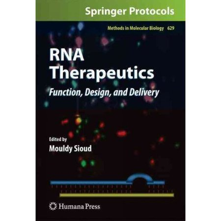 Rna Therapeutics  Function  Design  And Delivery
