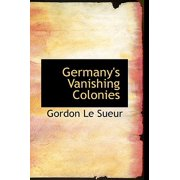 Germany's Vanishing Colonies