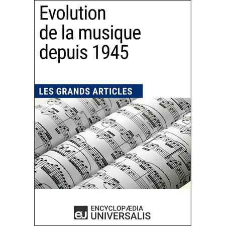 Evolution de la musique depuis 1945 - eBook (The Evolution Of De)