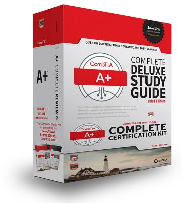 Comptia A+ Complete Certification Kit : Exams 220-901 and 220-902
