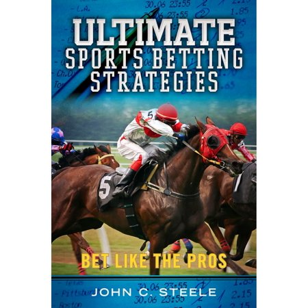 Ultimate Sports Betting Strategies - eBook