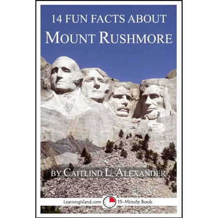 14 Fun Facts About Mount Rushmore - eBook](Fun Facts About The History Of Halloween)