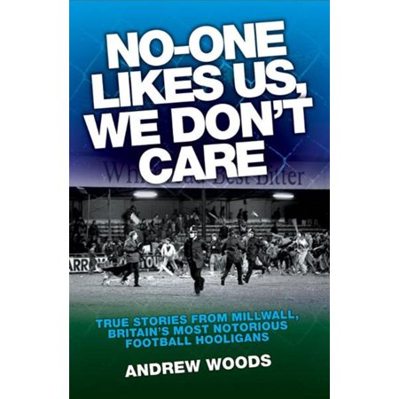No-One Likes Us, We Don't Care - eBook