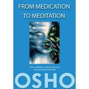 From Medication to Meditation - eBook