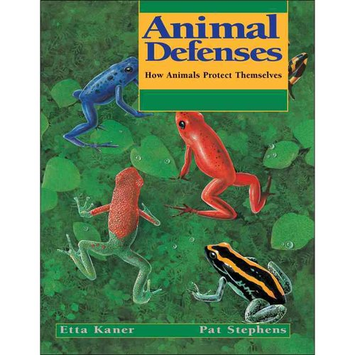 Animal Defenses: How Animals Protect Themselves