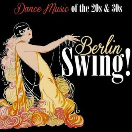 Berlin Swing! Dance Music of the 20's & 30's (CD) - Halloween Swing Dance Music