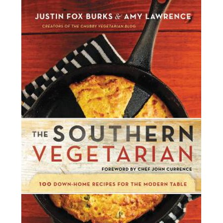 The Southern Vegetarian Cookbook : 100 Down-Home Recipes for the Modern