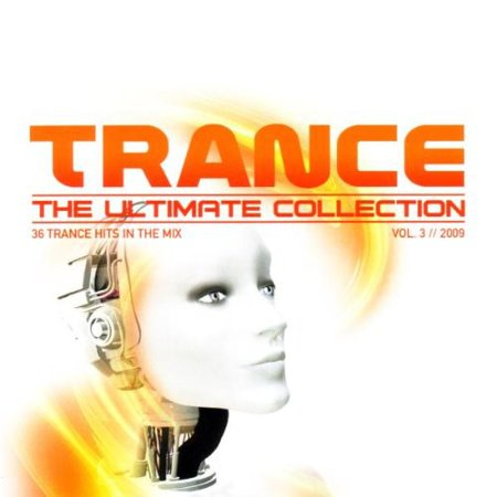 Trance Ultimate Collection 2009  Vol  3