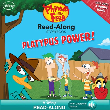Phineas and Ferb Read-Along Storybook: Platypus Power! -