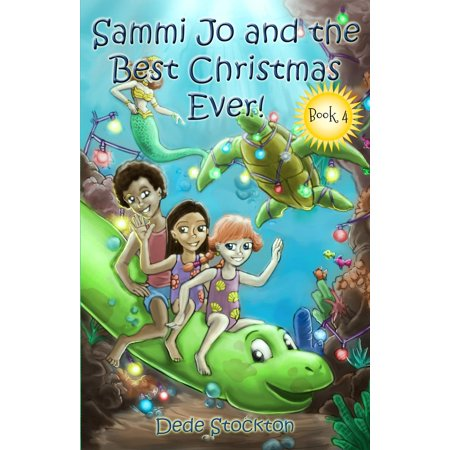 Sammi Jo and the Best Christmas Ever! - eBook