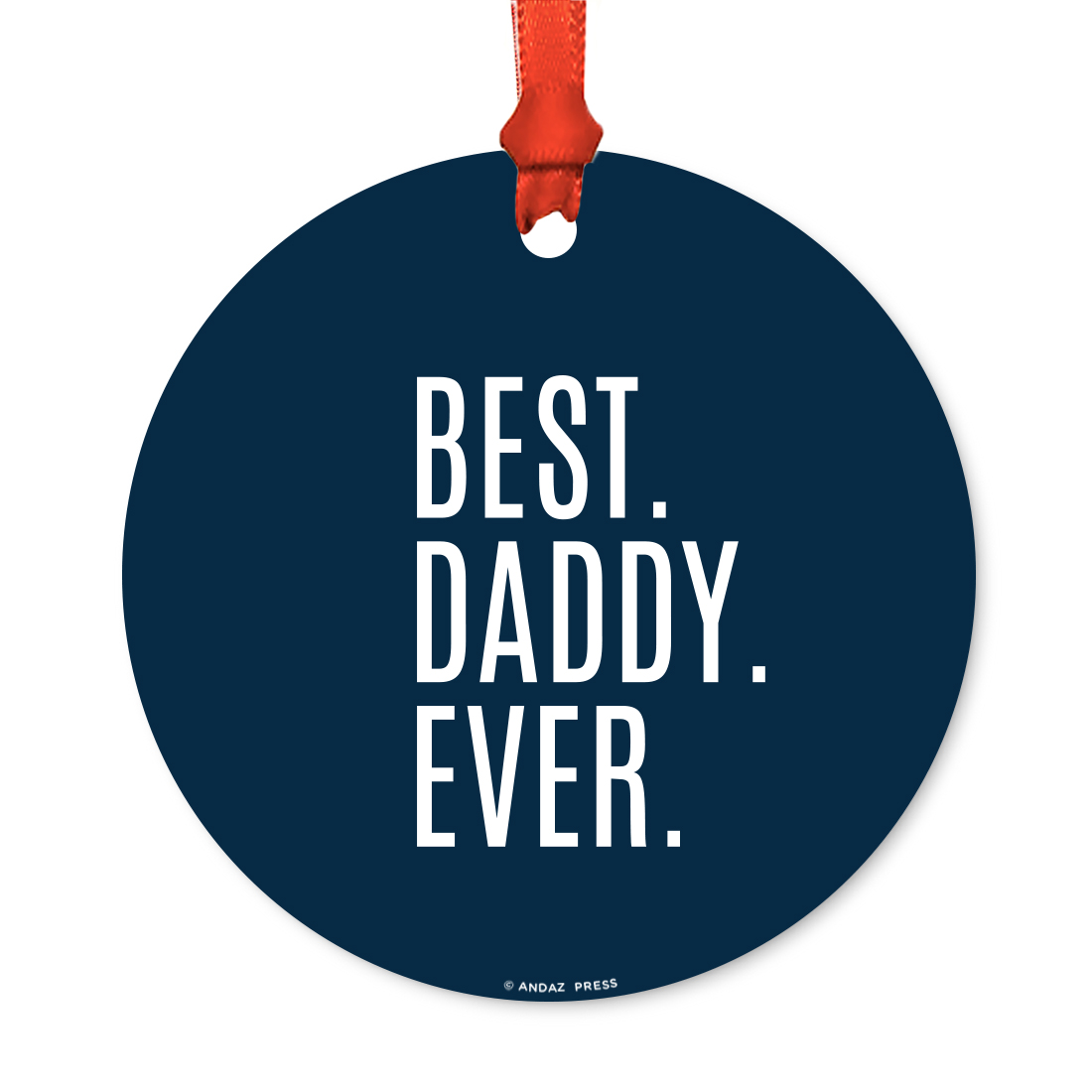 Round Metal Christmas Ornament, Best Dad Ever, Includes Ribbon and Gift Bag, Father's Day Birthday Present Gift Ideas