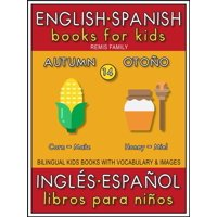 14 - Autumn (Otoo) - English Spanish Books for Kids (Ingls Espaol Libros para Nios) - eBook