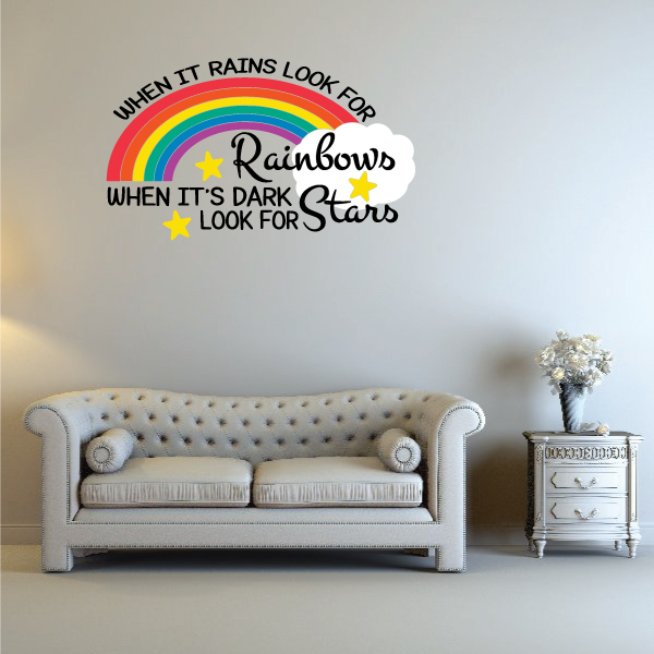 When It Rains Look For Rainbows When It's Dark Look For Stars Weather Quote Wall Decal - Vinyl Decal - Car Decal - Vd001 - 36 Inches