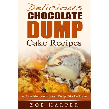 Delicious Chocolate Dump Cake Recipes: A Chocolate Lover