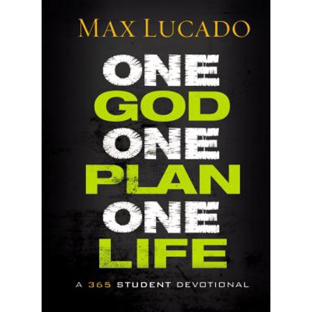 One God, One Plan, One Life : A 365 Devotional