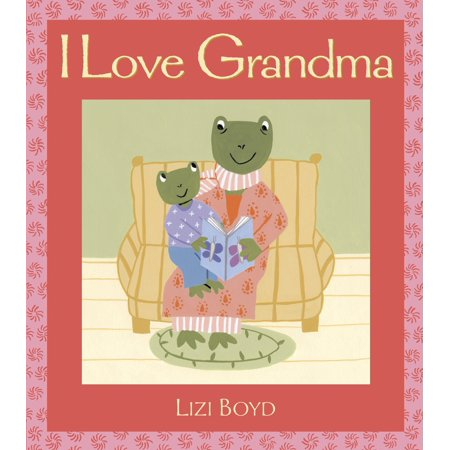I Love Grandma : Super Sturdy Picture (Super Sturdy Picture Books)