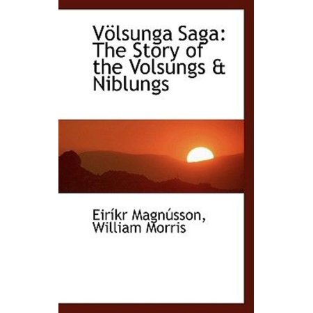 Vaplsunga Saga: The Story of the Volsungs a Niblungs - image 1 of 1
