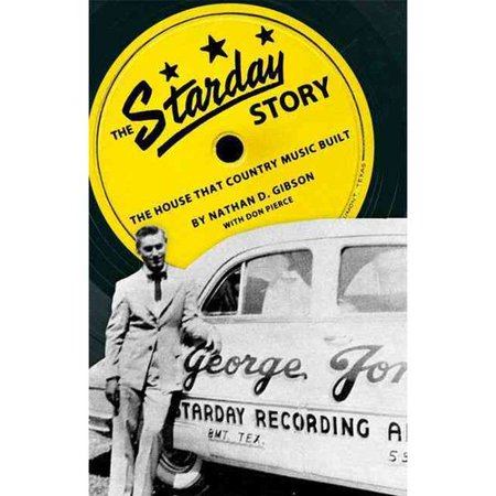 The Starday Story: The House That Country Music Built
