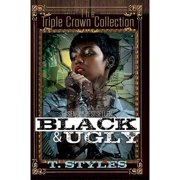 Black & Ugly : Triple Crown Collection