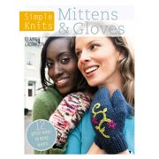 Simple Knits: Simple Knits - Mittens & Gloves: 12 Great Ways to Keep Warm (Paperback)