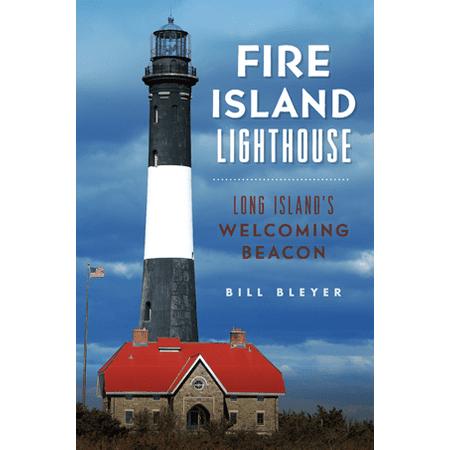 Fire Island Lighthouse  Long Islands Welcoming Beacon