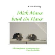 Mick Maus baut ein Haus - eBook