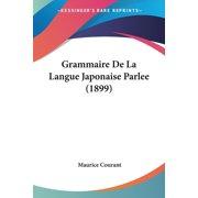 Grammaire de La Langue Japonaise Parlee (1899)