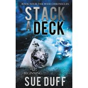 Stack a Deck : Book Four: The Weir Chronicles