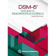DSM-5® Guía para el diagnóstico clínico - eBook
