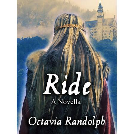 Ride: A Novella: The Story of Lady Godiva - eBook