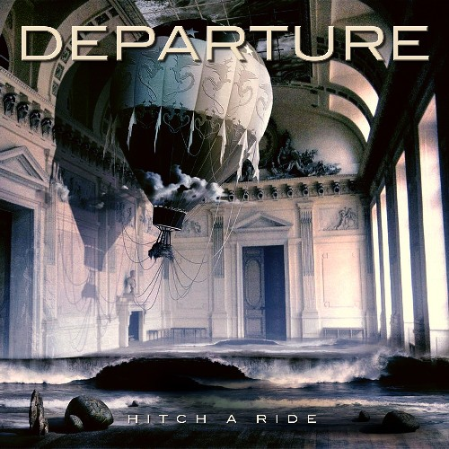 Departure - Hitch a Ride [CD]