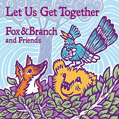 Fox & Branch Let Us Get Together [CD] by