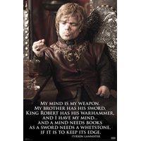 Game of Thrones GoT Tyrion Lannister Imp Mind Quote HBO TV Show Poster 24x36 inch