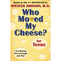 Who Moved My Cheese? for Teens (Hardcover)