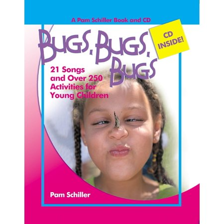 Pam Schiller Book/CD: Bugs, Bugs, Bugs: 20 Songs and Over 250 Activities for Young Children (Other)](Halloween Songs And Activities For Toddlers)