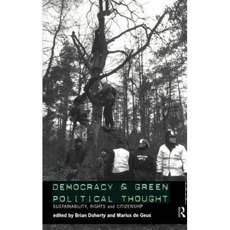 Democracy and Green Political Thought : Sustainability, Rights and Citizenship