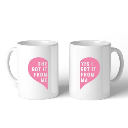 She Got It From Me White Funny Mug Mothers Day Gifts From
