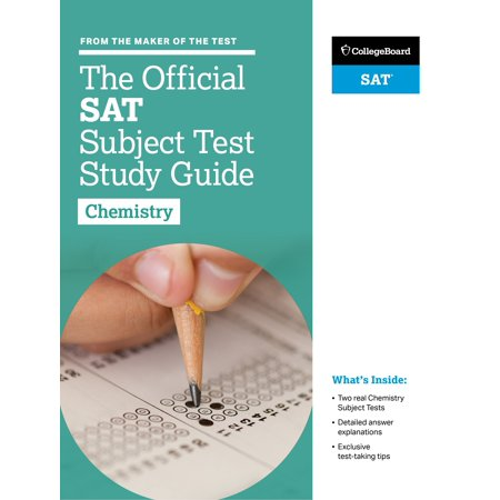 The Official SAT Subject Test in Chemistry Study (Chemistry Teachers Guide)