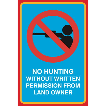 No Hunting Without Written Permission From Land Owner Print Man With Gun Picture Public Outdoor Sign Aluminum Metal