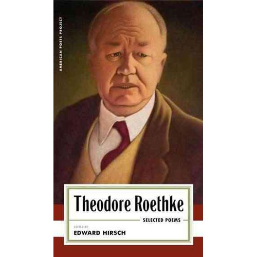 Theodore Roethke Selected Poems