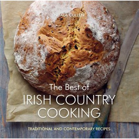 The Best of Irish Country Cooking : Classic and Contemporary (Best Lebanese Cookbook In English)