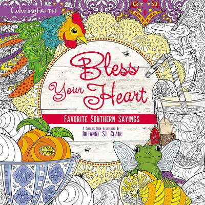 BLESS YOUR HEART COLORING BOOK: FAVORITE SOUTHERN