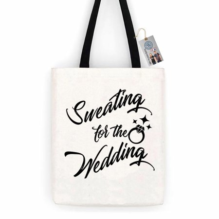 Sweating for the Wedding Bride Cotton Canvas Tote Bag Carry All Day Bag