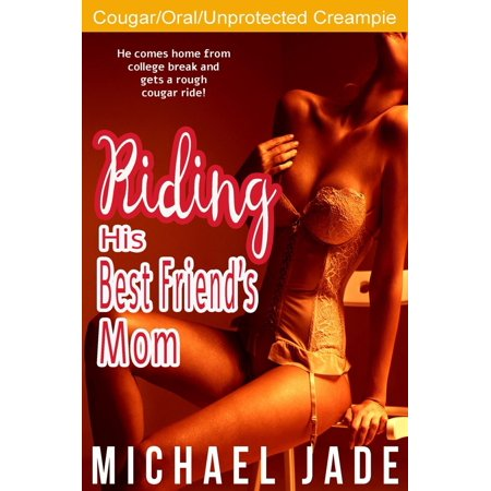 Riding His Best Friend's Mom - eBook